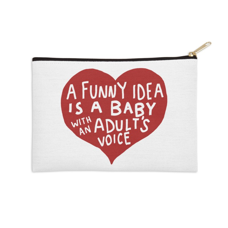 A Funny Idea Is A Baby With An Adult's Voice Accessories Zip Pouch by foodstampdavis's Artist Shop