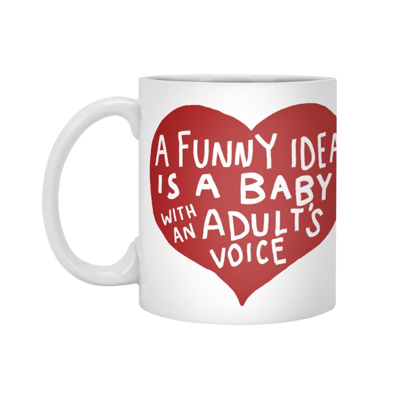 A Funny Idea Is A Baby With An Adult's Voice Accessories Standard Mug by foodstampdavis's Artist Shop