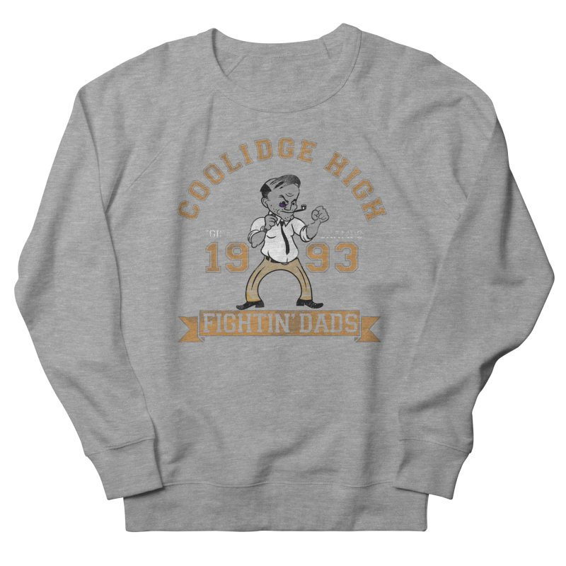 Fightin' Dads - for darker shirts Women's French Terry Sweatshirt by foodstampdavis's Artist Shop