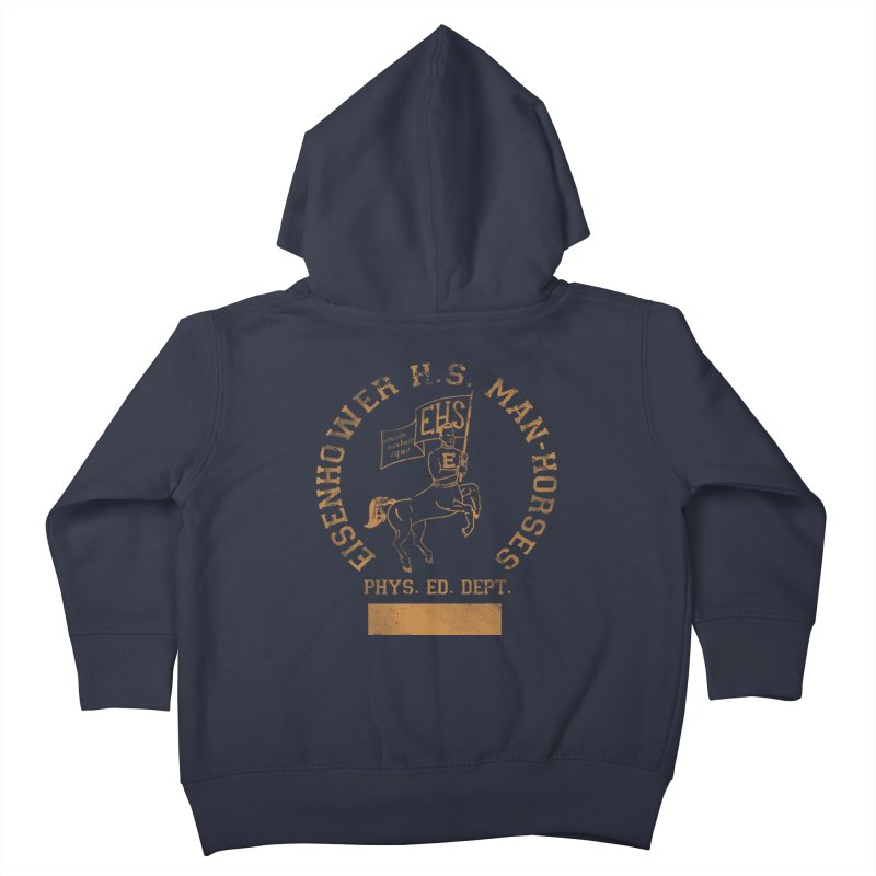 Property of EHS Phys Ed Kids Toddler Zip-Up Hoody by foodstampdavis's Artist Shop