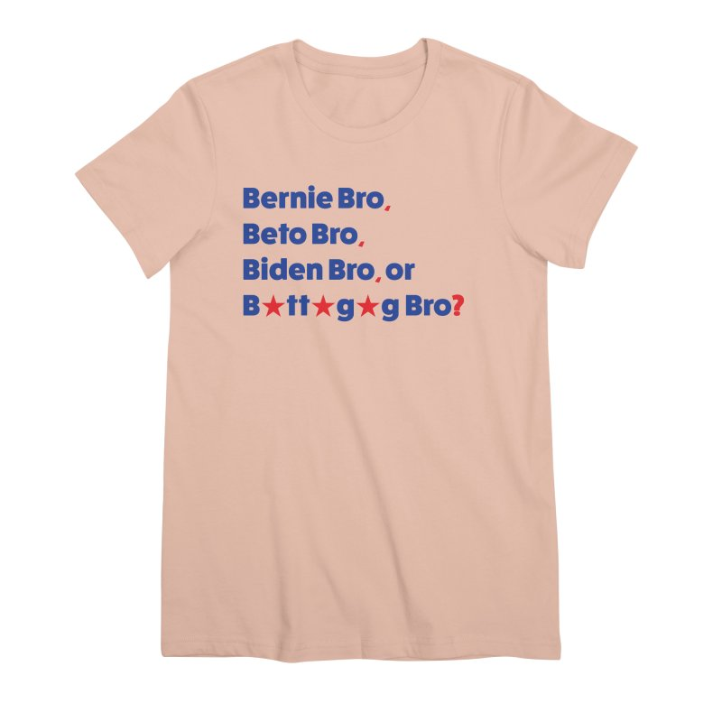 What Kind of B-Bro Are You? Women's Premium T-Shirt by foossa's Artist Shop