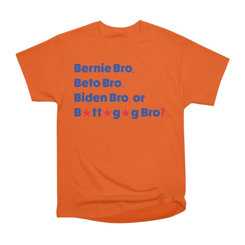 What Kind of B-Bro Are You? Women's T-Shirt by foossa's Artist Shop