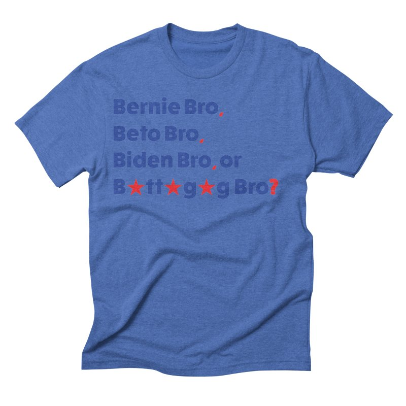 What Kind of B-Bro Are You? Men's Triblend T-Shirt by foossa's Artist Shop