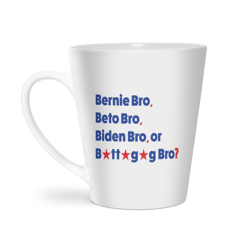 What Kind of B-Bro Are You? Accessories Latte Mug by foossa's Artist Shop