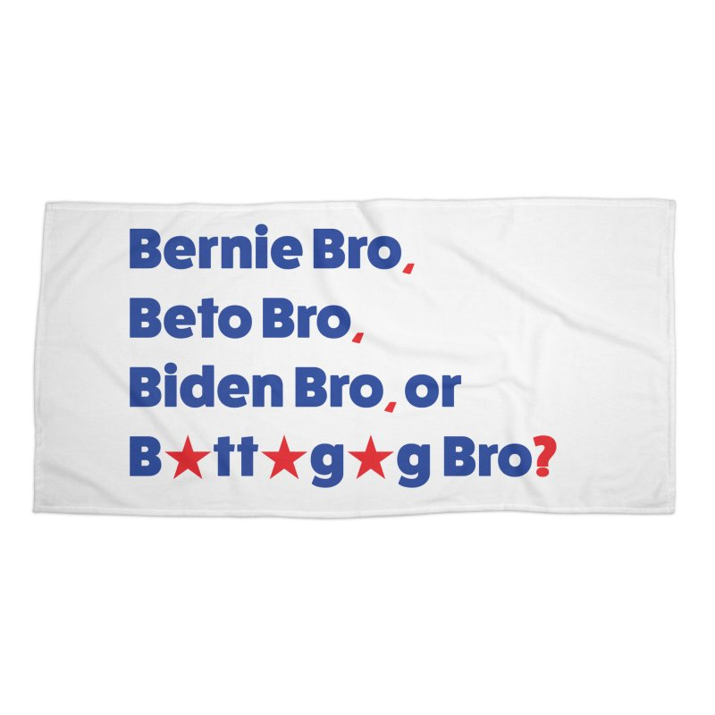 What Kind of B-Bro Are You? Accessories Beach Towel by foossa's Artist Shop