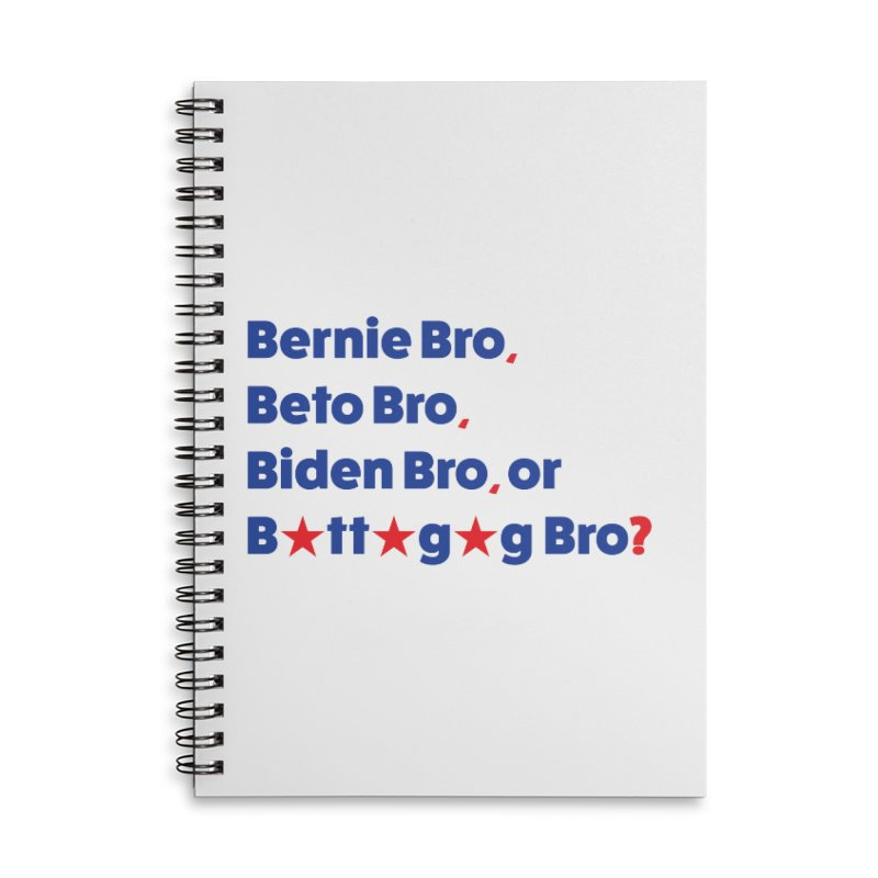 What Kind of B-Bro Are You? Accessories Lined Spiral Notebook by foossa's Artist Shop