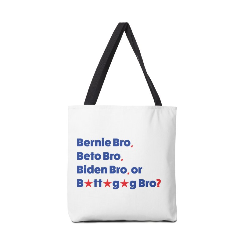 What Kind of B-Bro Are You? Accessories Bag by foossa's Artist Shop