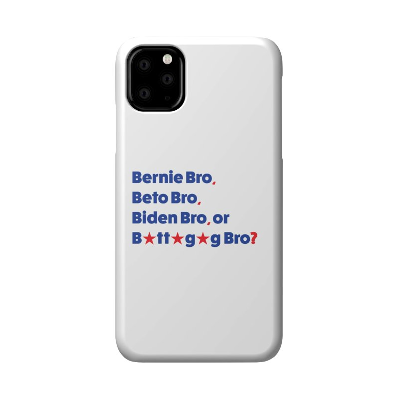 What Kind of B-Bro Are You? Accessories Phone Case by foossa's Artist Shop