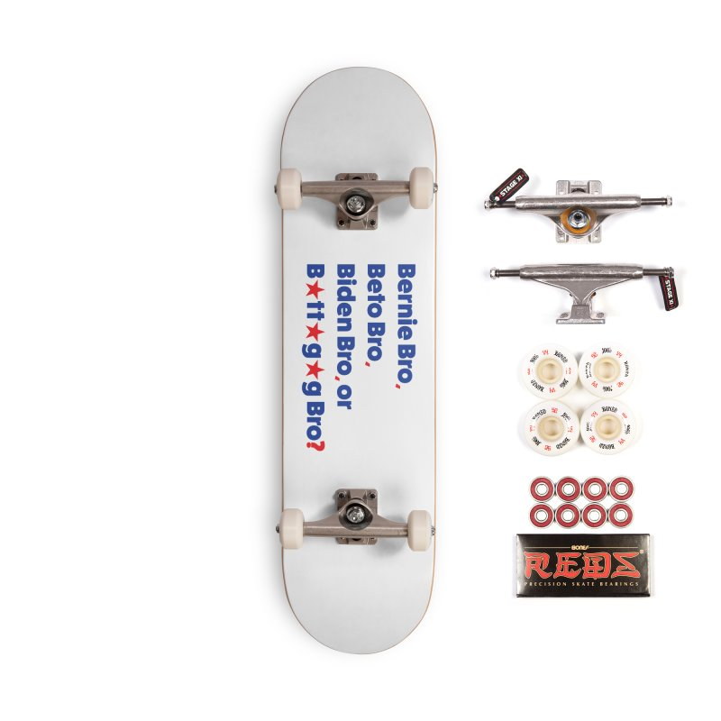 What Kind of B-Bro Are You? Accessories Complete - Pro Skateboard by foossa's Artist Shop