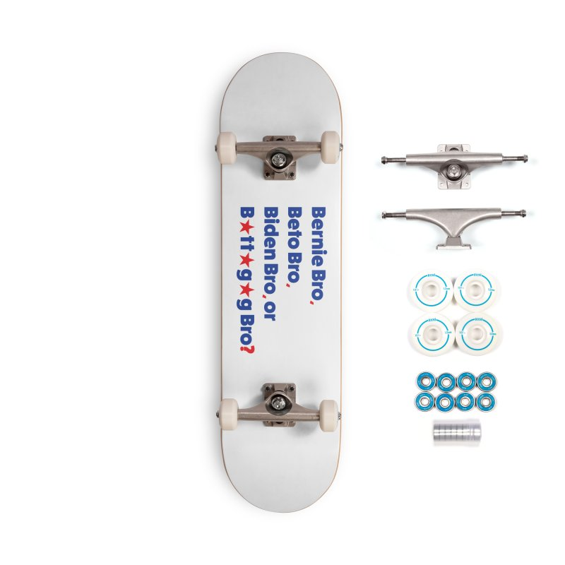 What Kind of B-Bro Are You? Accessories Complete - Basic Skateboard by foossa's Artist Shop