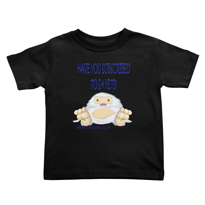 S-4 RADIO YETI Kids Toddler T-Shirt by forestmoonparanormal's Artist Shop