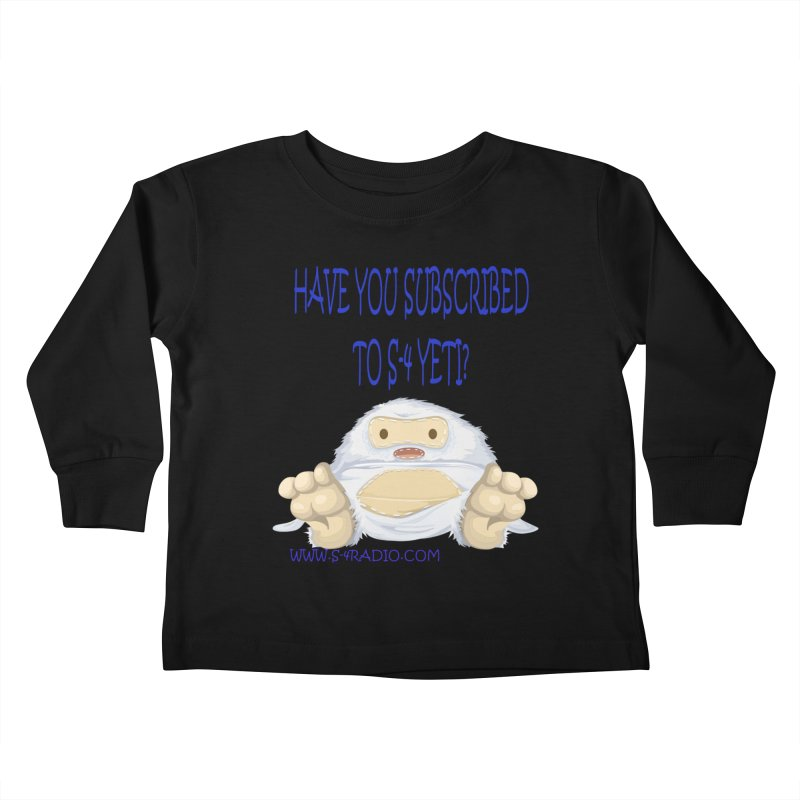 S-4 RADIO YETI Kids Toddler Longsleeve T-Shirt by forestmoonparanormal's Artist Shop