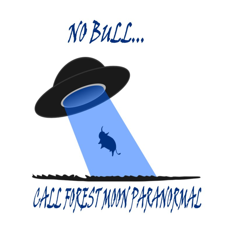 No bull by forestmoonparanormal's Artist Shop