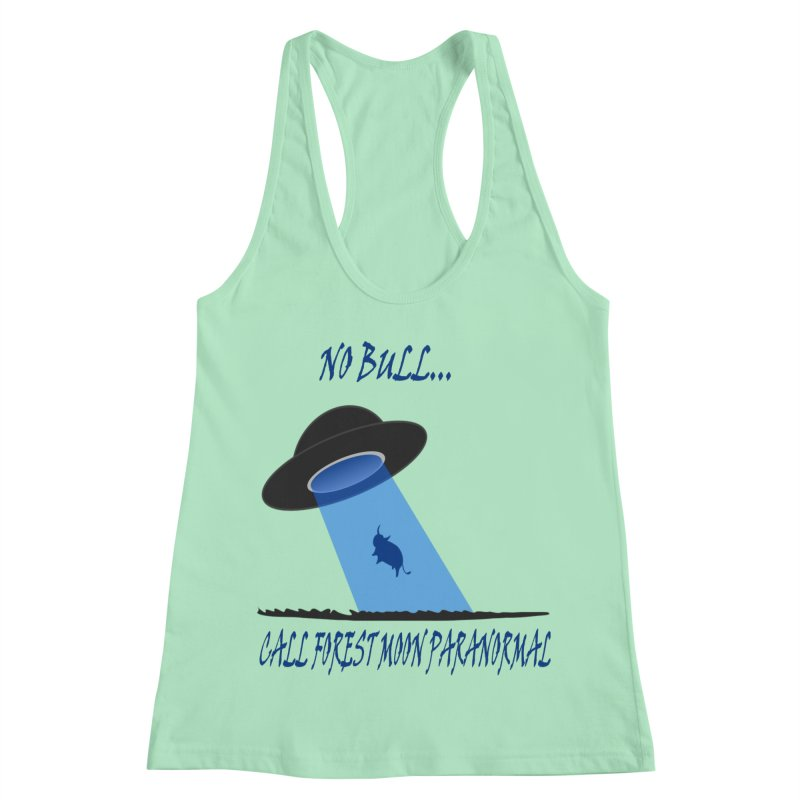 No bull Women's Racerback Tank by forestmoonparanormal's Artist Shop