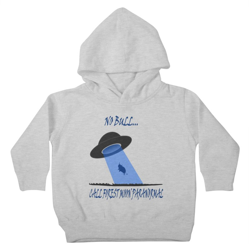 No bull Kids Toddler Pullover Hoody by forestmoonparanormal's Artist Shop
