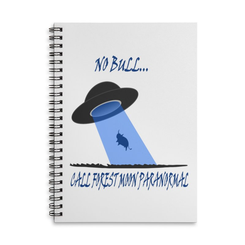 No bull Accessories Lined Spiral Notebook by forestmoonparanormal's Artist Shop