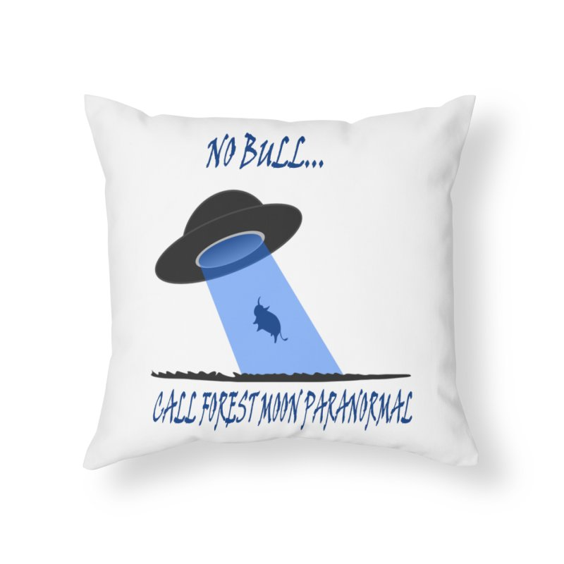 No bull Home Throw Pillow by forestmoonparanormal's Artist Shop