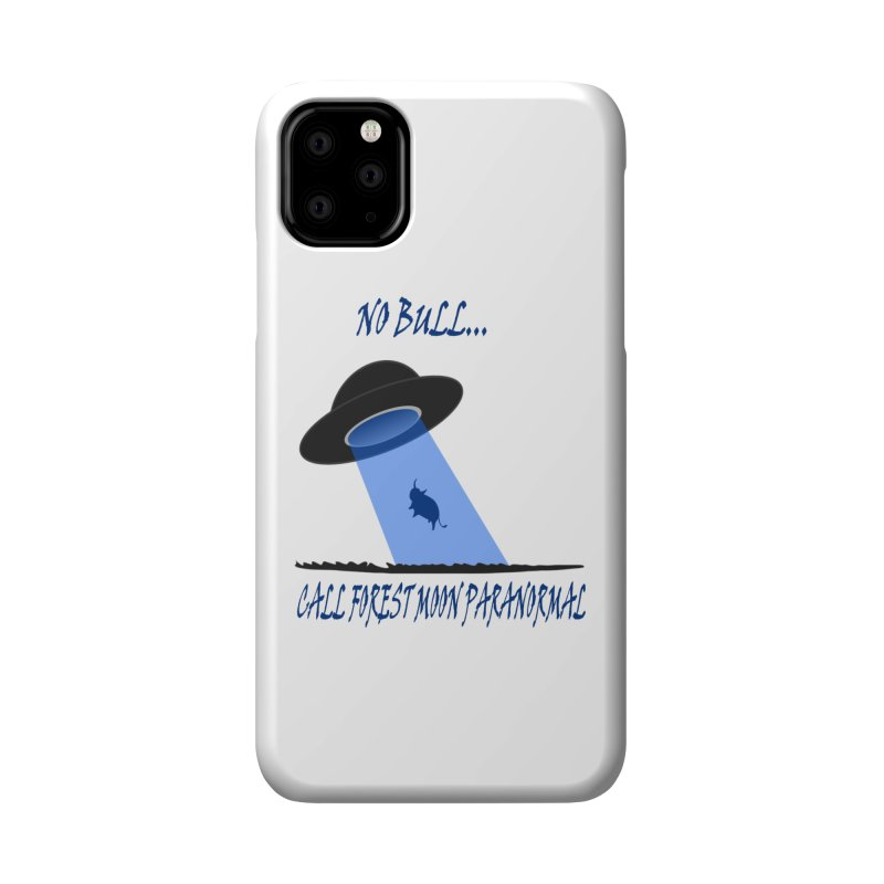 No bull Accessories Phone Case by forestmoonparanormal's Artist Shop
