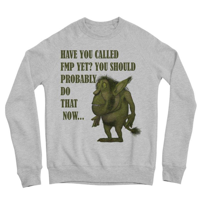Call FMP now Women's Sponge Fleece Sweatshirt by forestmoonparanormal's Artist Shop