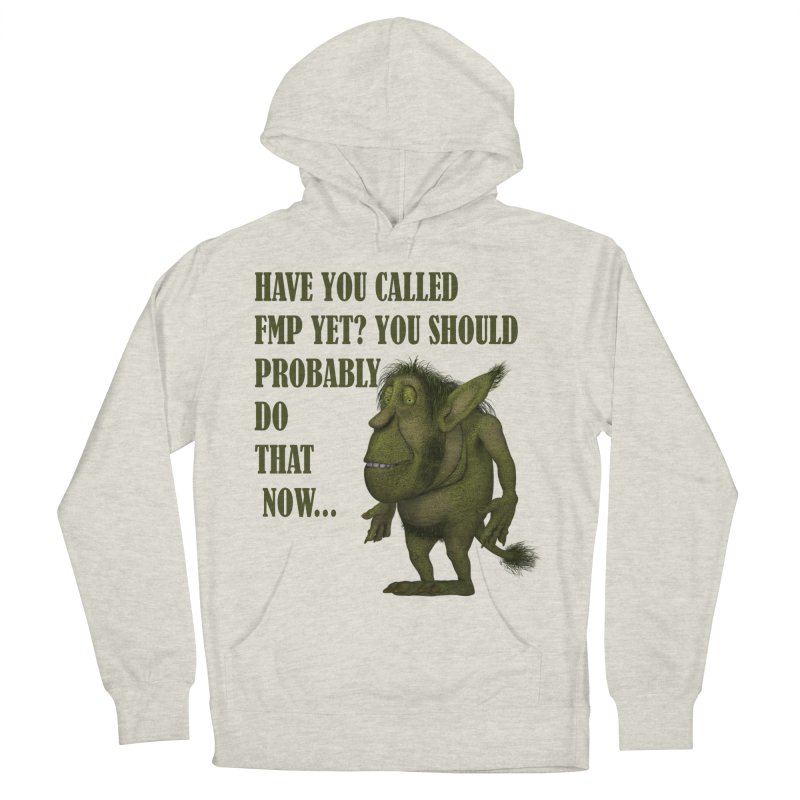Call FMP now Women's French Terry Pullover Hoody by forestmoonparanormal's Artist Shop