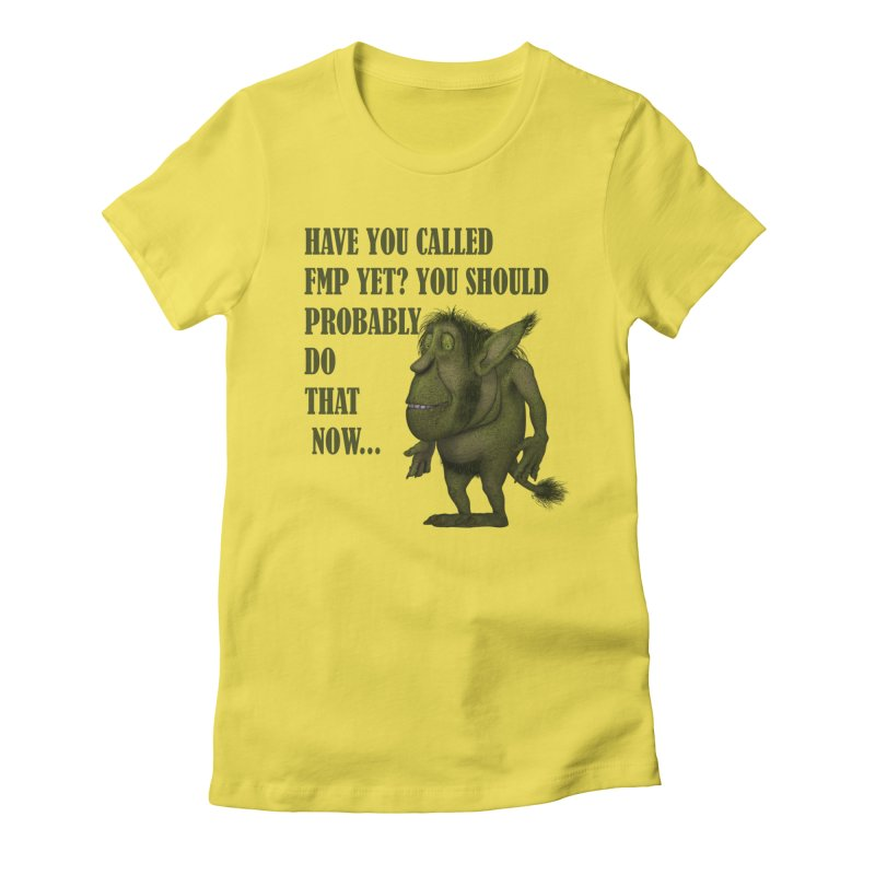 Call FMP now Women's T-Shirt by forestmoonparanormal's Artist Shop