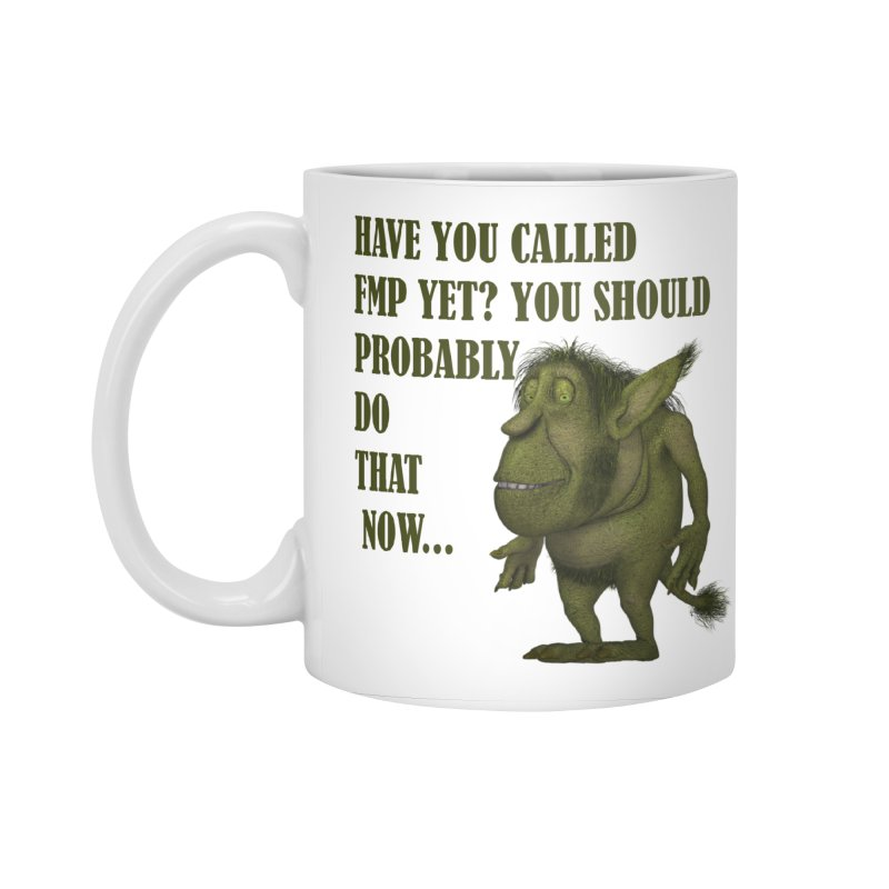 Call FMP now Accessories Standard Mug by forestmoonparanormal's Artist Shop