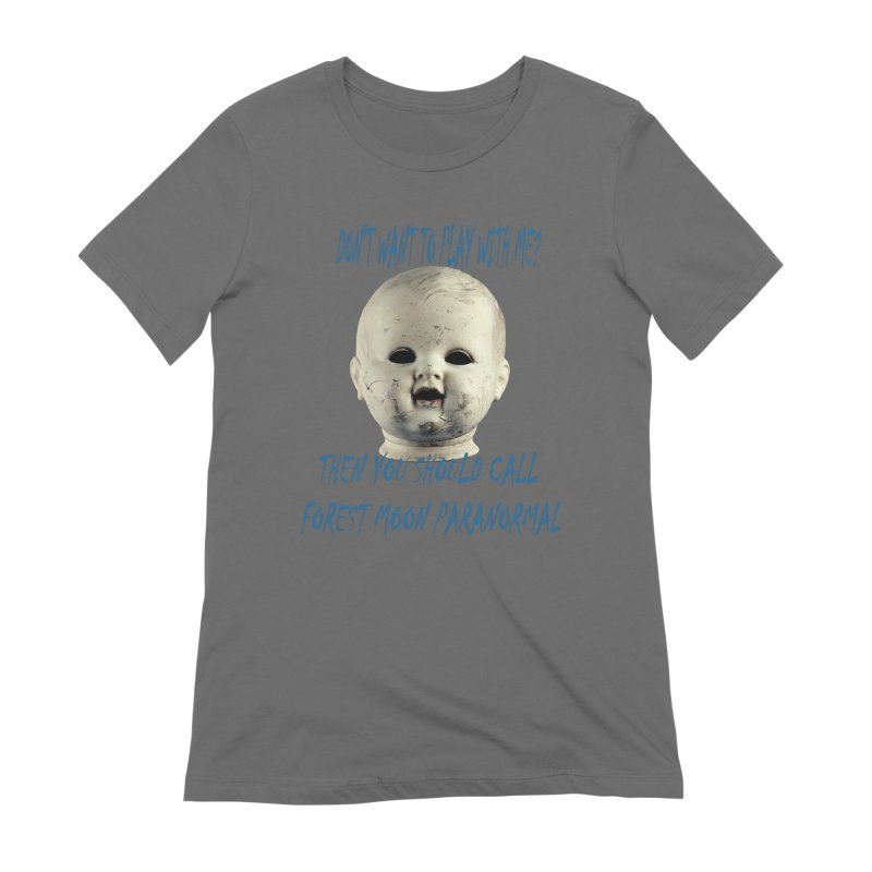 Play with Me Women's T-Shirt by forestmoonparanormal's Artist Shop