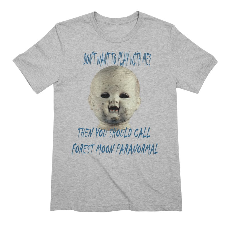 Play with Me Men's Extra Soft T-Shirt by forestmoonparanormal's Artist Shop