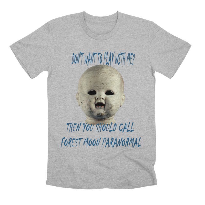 Play with Me Men's Premium T-Shirt by forestmoonparanormal's Artist Shop