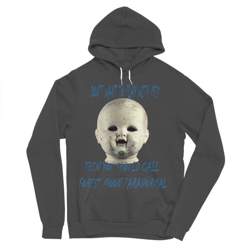 Play with Me Women's Sponge Fleece Pullover Hoody by forestmoonparanormal's Artist Shop