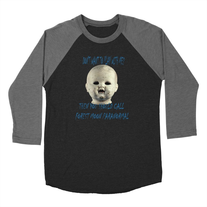 Play with Me Women's Baseball Triblend Longsleeve T-Shirt by forestmoonparanormal's Artist Shop