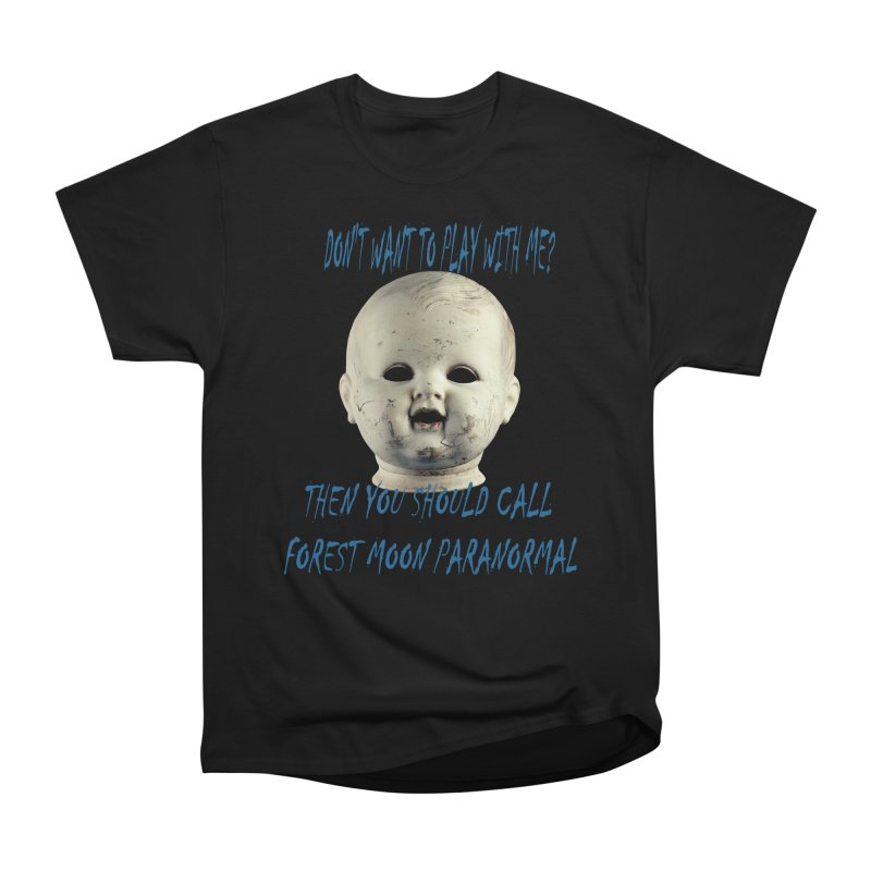Play with Me Women's Heavyweight Unisex T-Shirt by forestmoonparanormal's Artist Shop