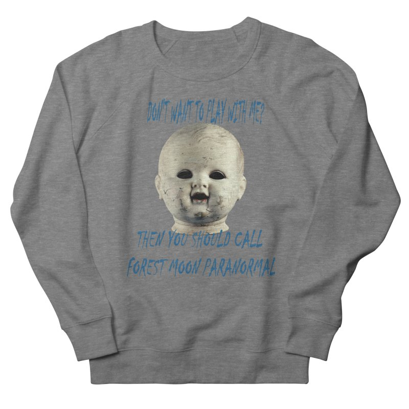 Play with Me Men's French Terry Sweatshirt by forestmoonparanormal's Artist Shop