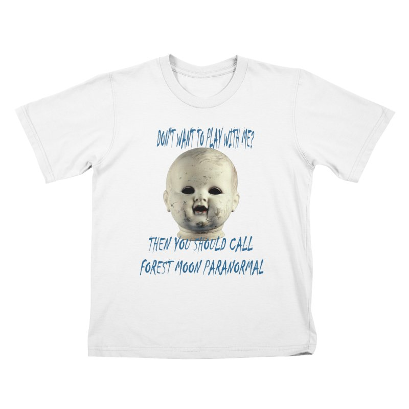 Play with Me Kids T-Shirt by forestmoonparanormal's Artist Shop