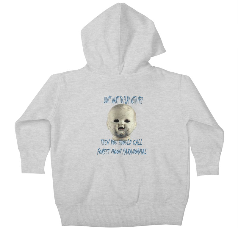 Play with Me Kids Baby Zip-Up Hoody by forestmoonparanormal's Artist Shop