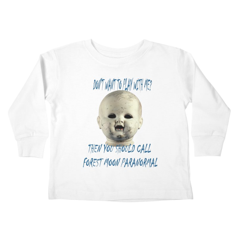 Play with Me Kids Toddler Longsleeve T-Shirt by forestmoonparanormal's Artist Shop