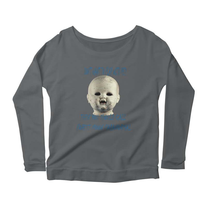 Play with Me Women's Longsleeve T-Shirt by forestmoonparanormal's Artist Shop