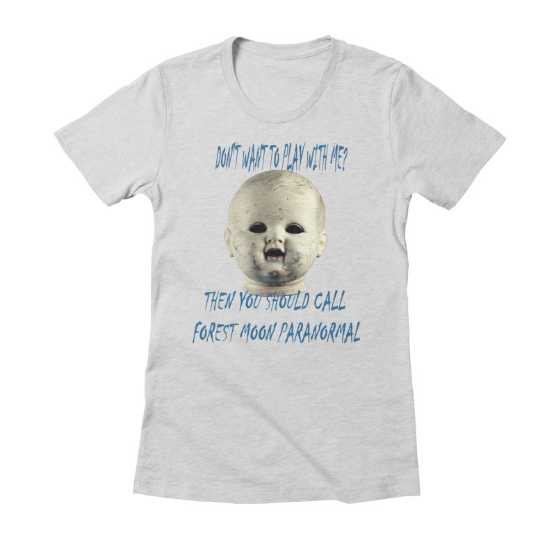 Play with Me Women's Fitted T-Shirt by forestmoonparanormal's Artist Shop