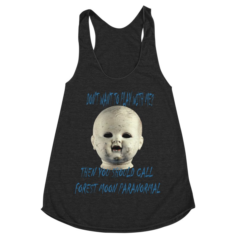 Play with Me Women's Racerback Triblend Tank by forestmoonparanormal's Artist Shop
