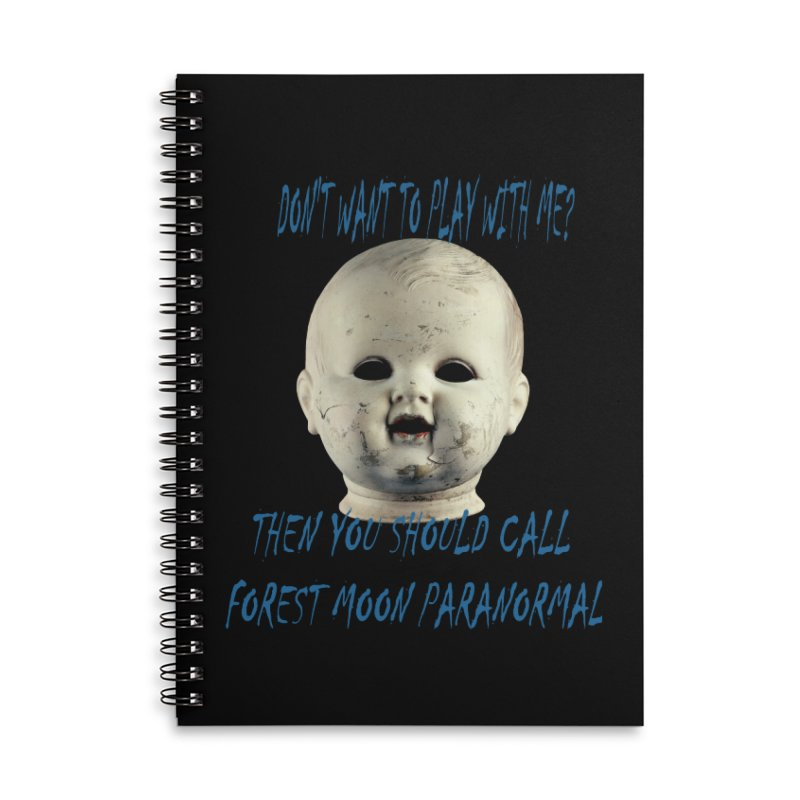 Play with Me Accessories Lined Spiral Notebook by forestmoonparanormal's Artist Shop