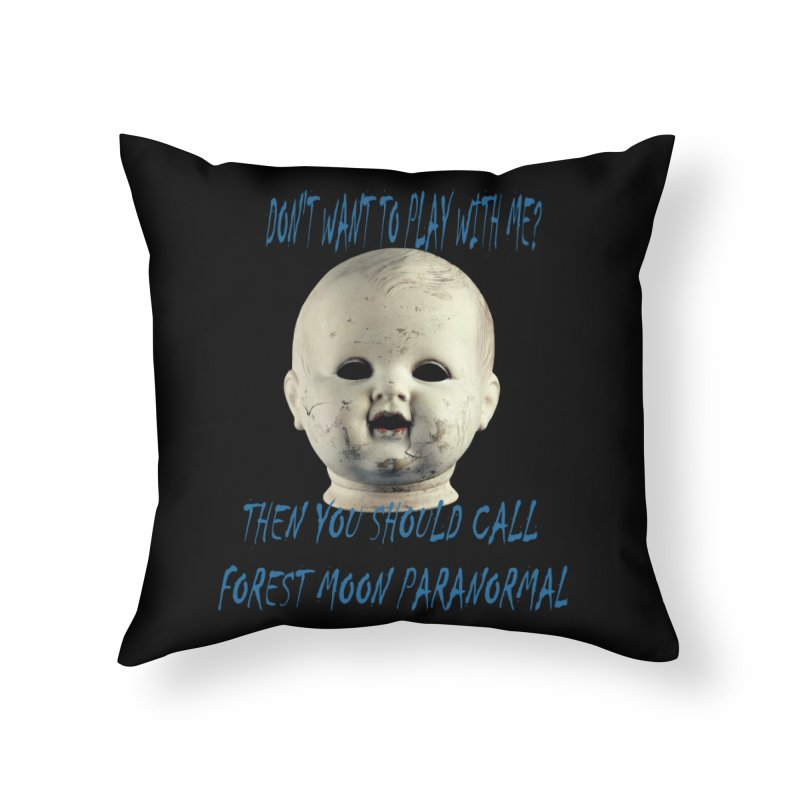 Play with Me Home Throw Pillow by forestmoonparanormal's Artist Shop