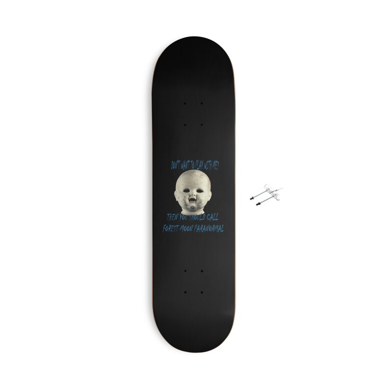 Play with Me Accessories With Hanging Hardware Skateboard by forestmoonparanormal's Artist Shop