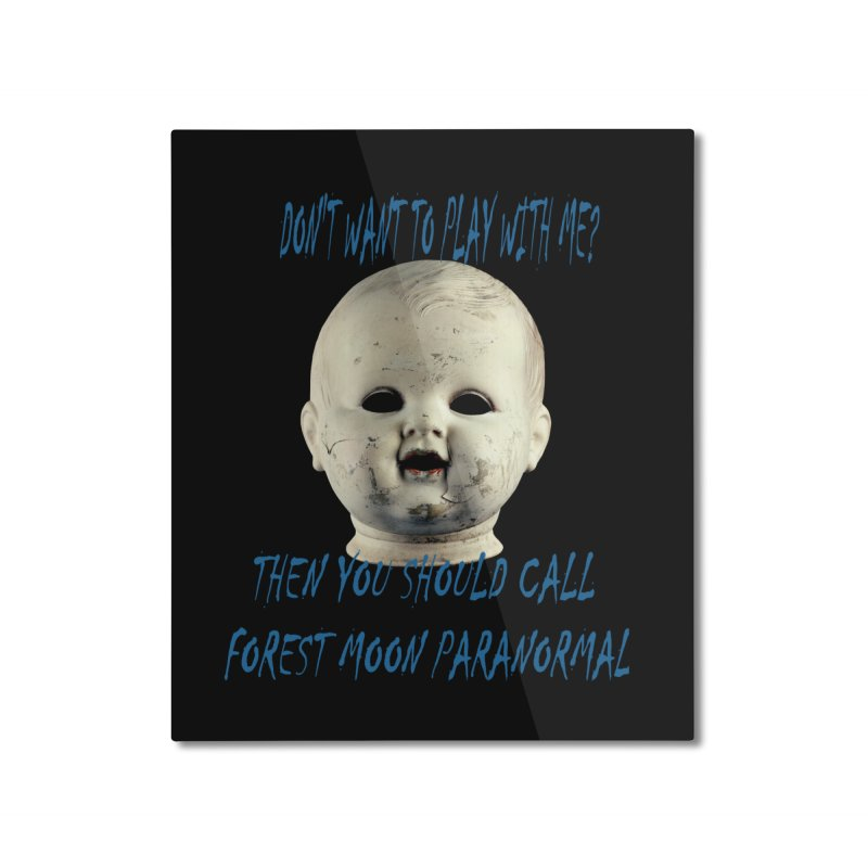 Play with Me Home Mounted Aluminum Print by forestmoonparanormal's Artist Shop