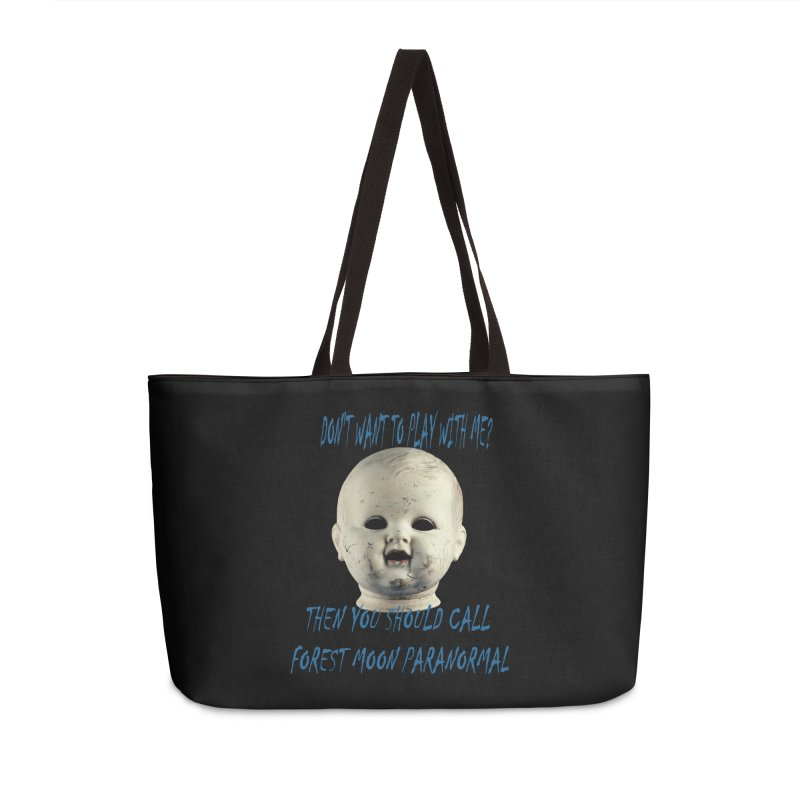 Play with Me Accessories Weekender Bag Bag by forestmoonparanormal's Artist Shop