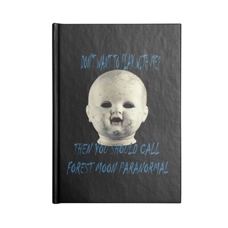 Play with Me Accessories Blank Journal Notebook by forestmoonparanormal's Artist Shop