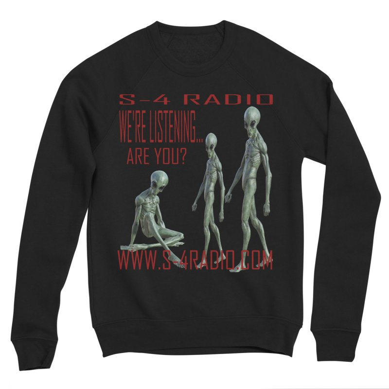 We're Listening... Men's Sweatshirt by forestmoonparanormal's Artist Shop