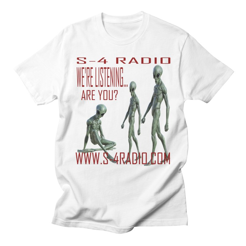 We're Listening... Men's T-Shirt by forestmoonparanormal's Artist Shop