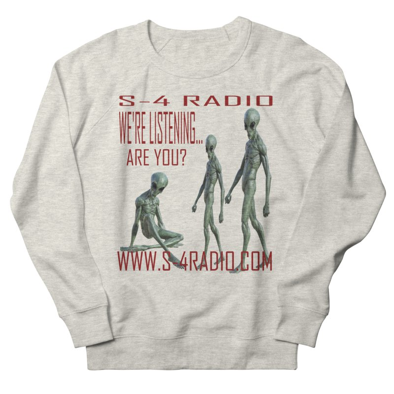 We're Listening... Women's French Terry Sweatshirt by forestmoonparanormal's Artist Shop