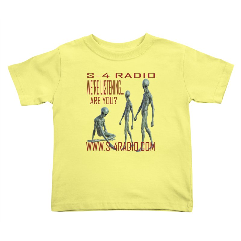 We're Listening... Kids Toddler T-Shirt by forestmoonparanormal's Artist Shop