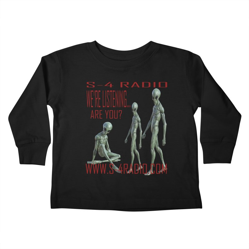 We're Listening... Kids Toddler Longsleeve T-Shirt by forestmoonparanormal's Artist Shop